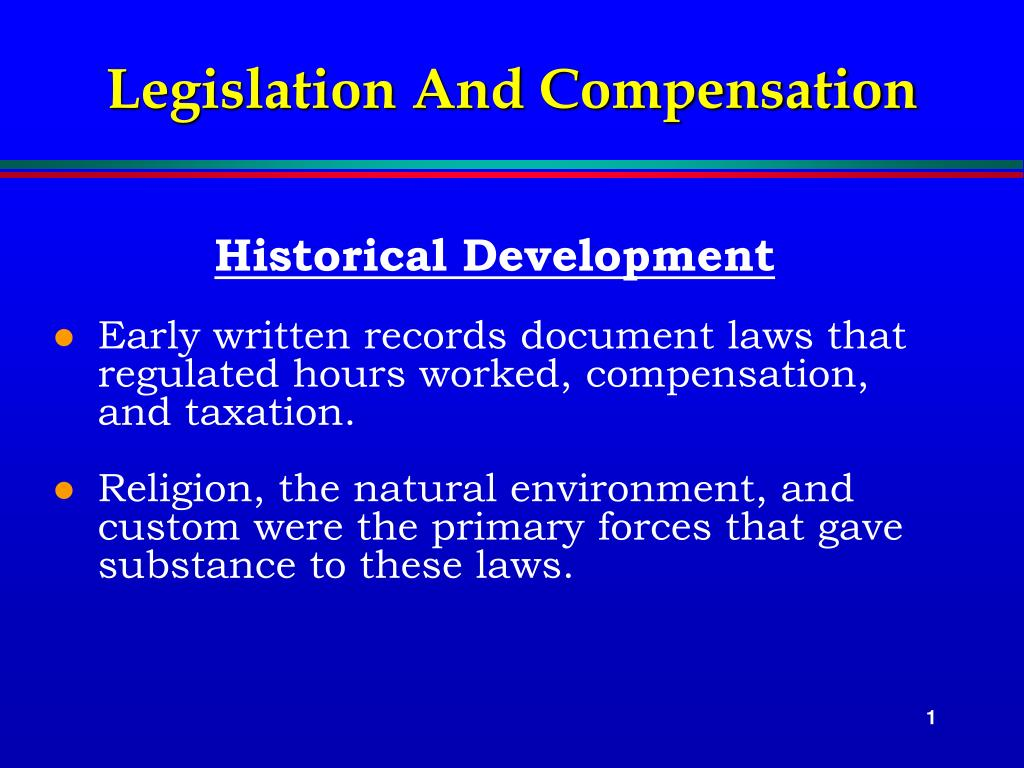 Legislation And Compensation