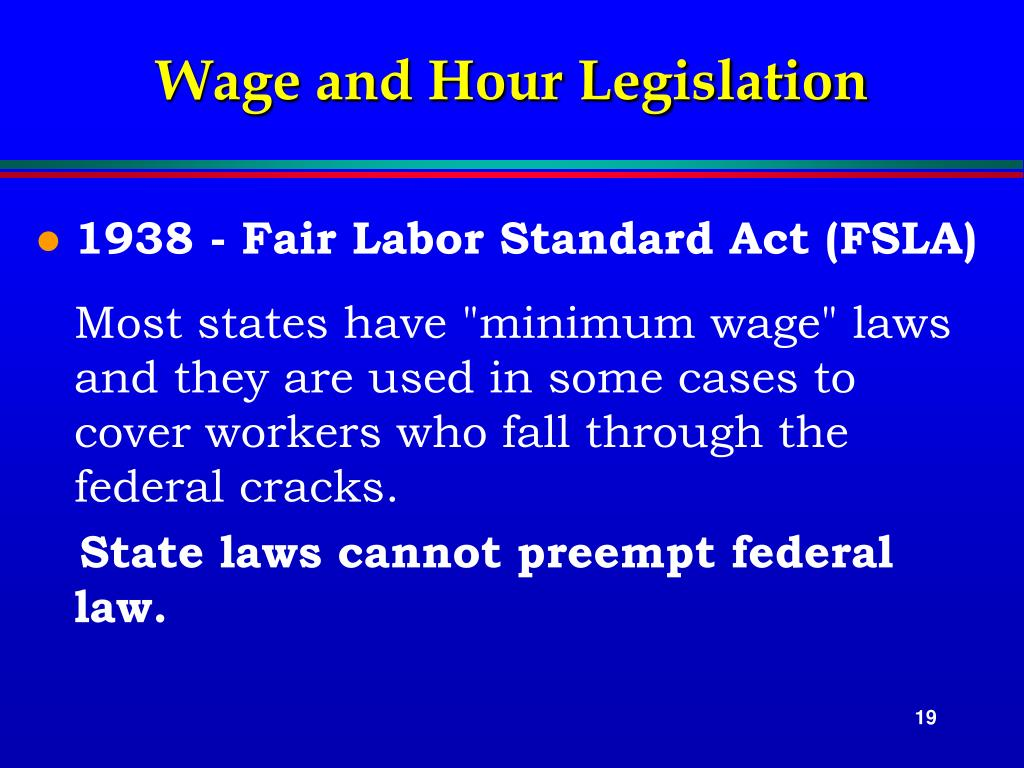 Wage and Hour Legislation