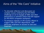 aims of the we care initiative