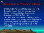 background to we care initiative