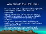 why should the un care