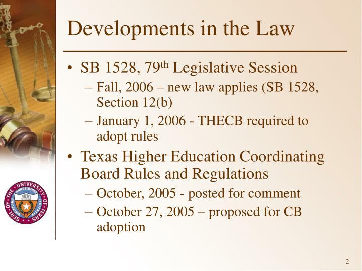 Developments in the law