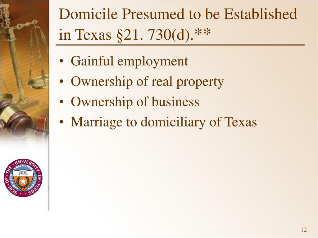 Domicile Presumed to be Established in Texas