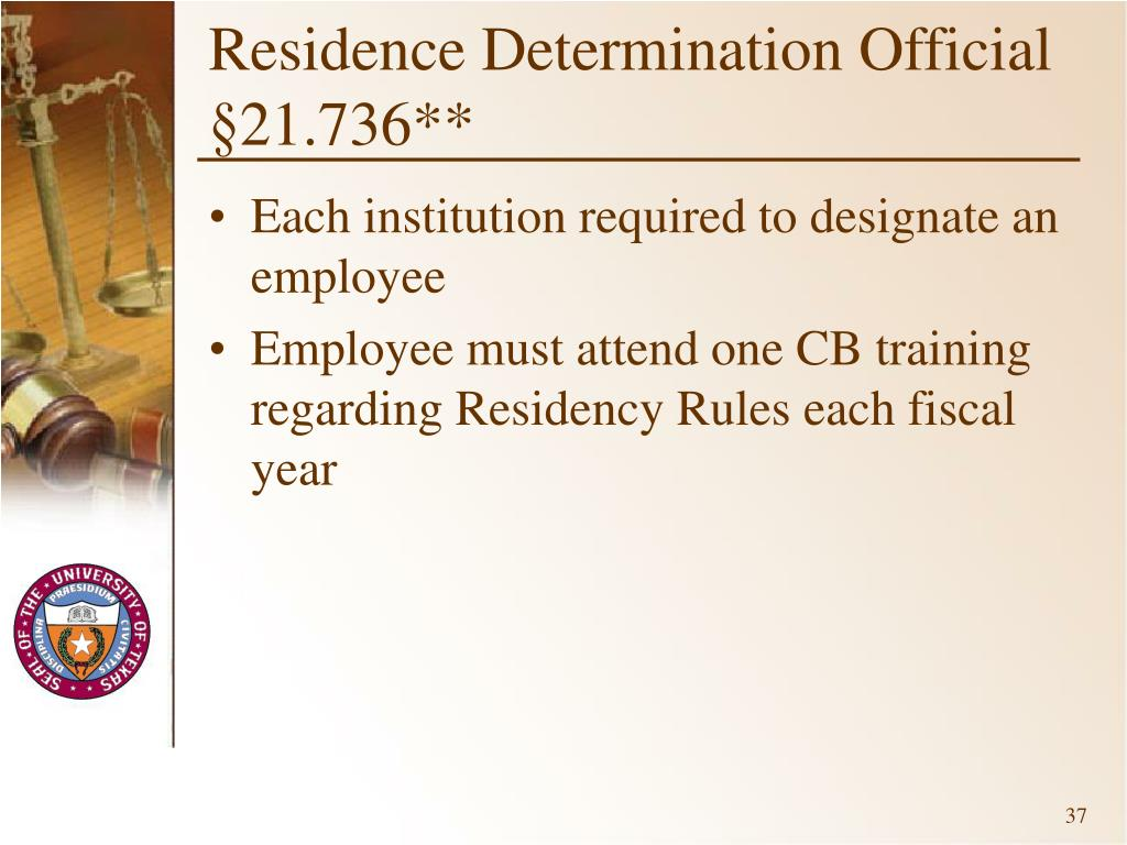 Residence Determination Official