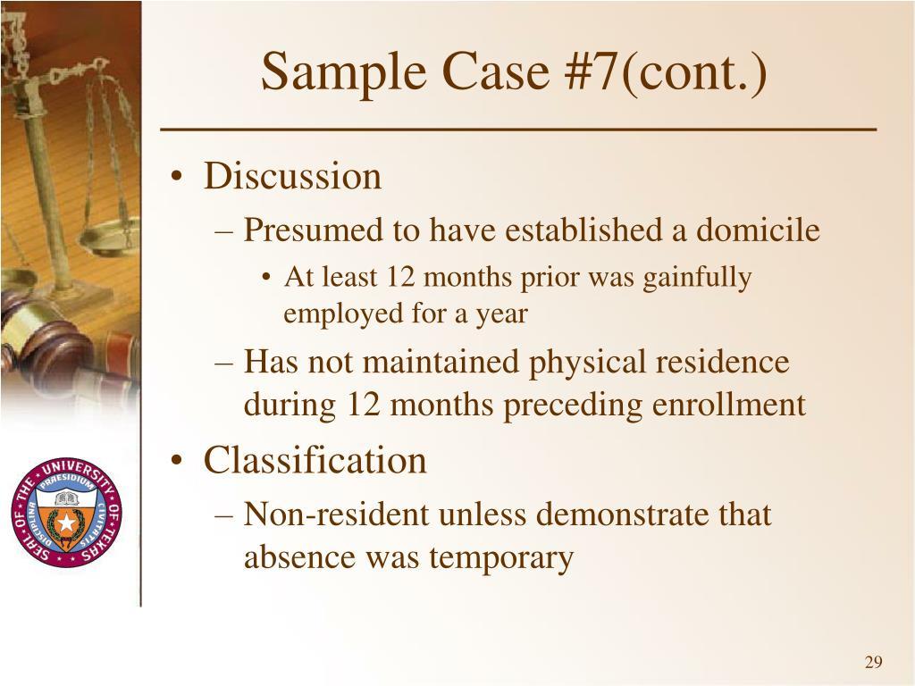 Sample Case #7(cont.)