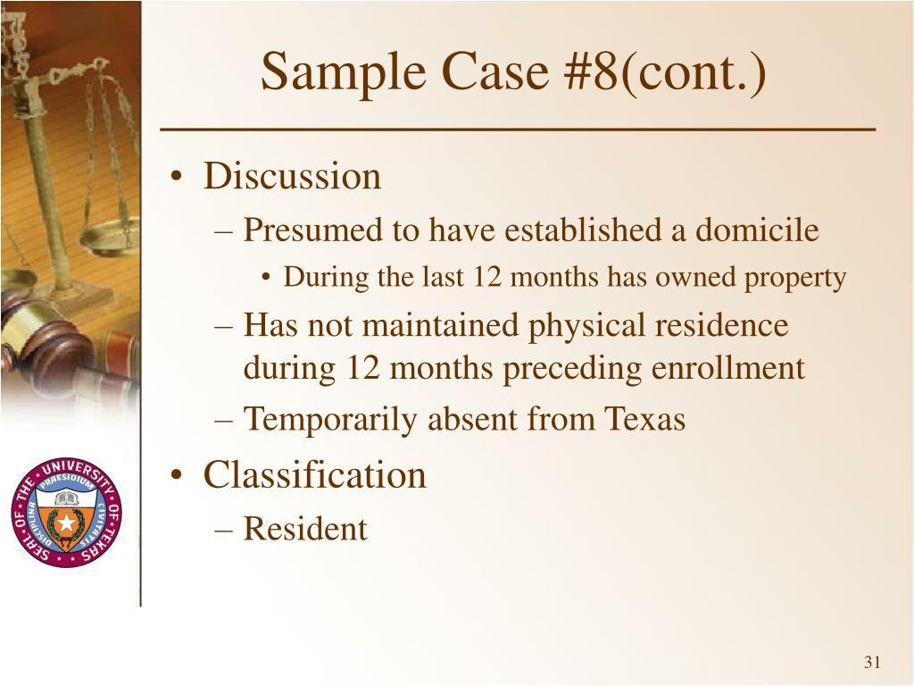 Sample Case #8(cont.)