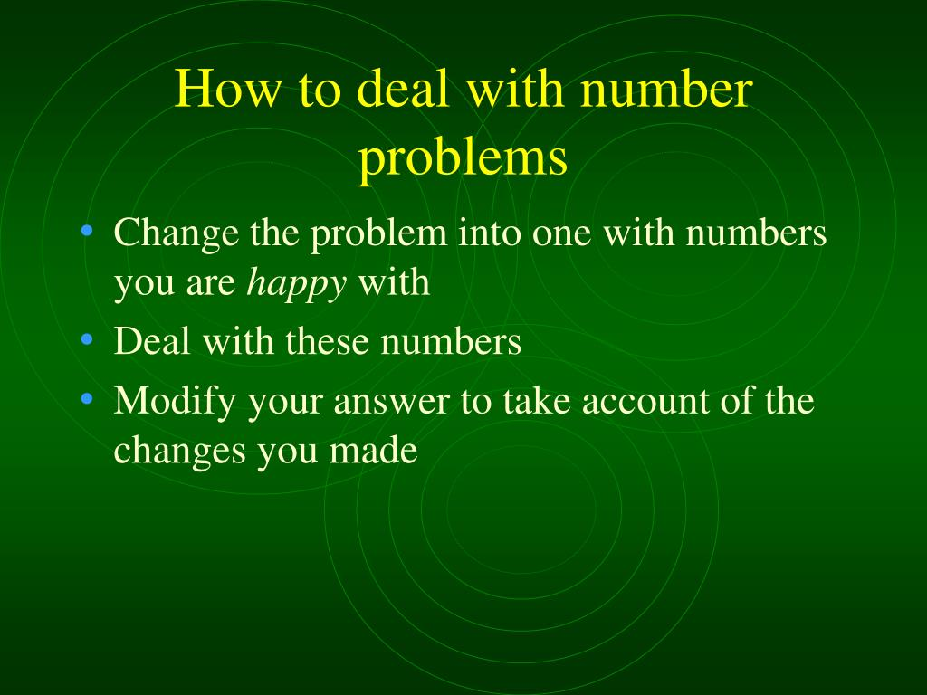 How to deal with number problems