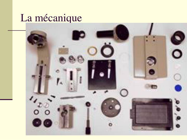 La mécanique