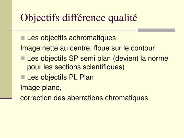 Objectifs différence qualité