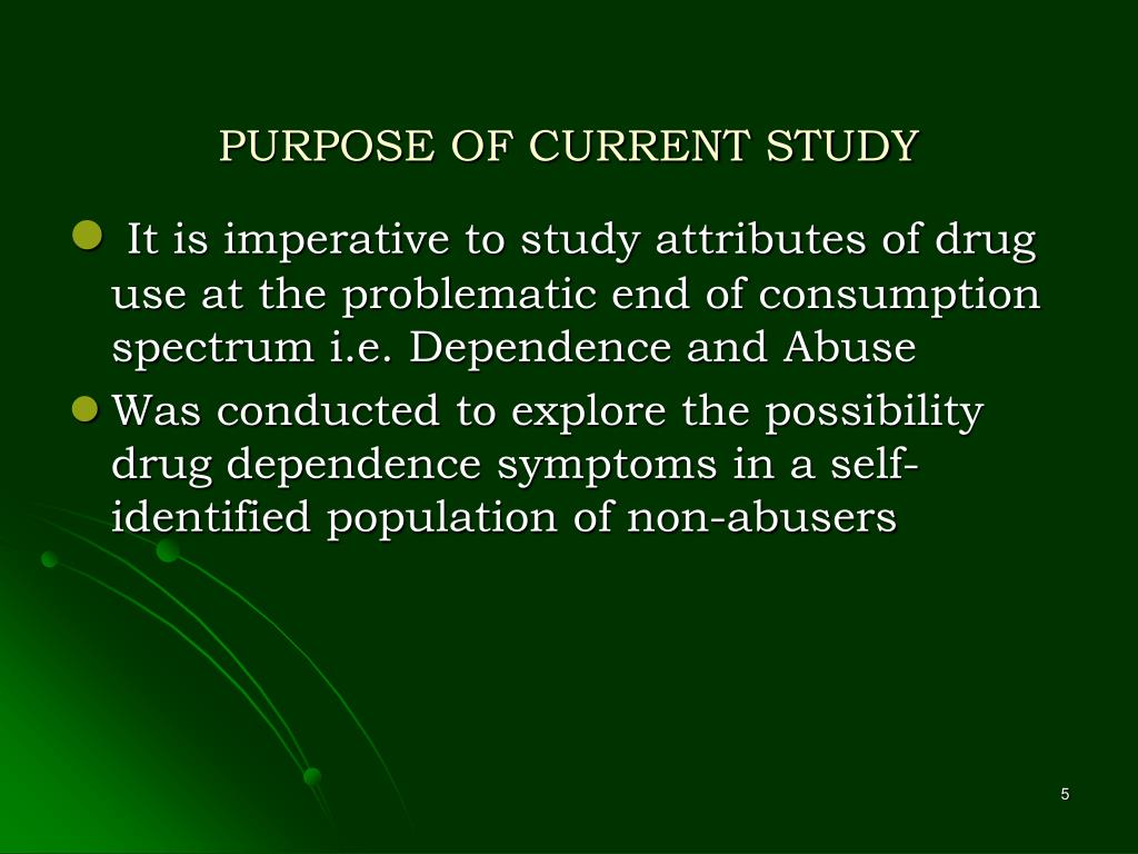 PURPOSE OF CURRENT STUDY