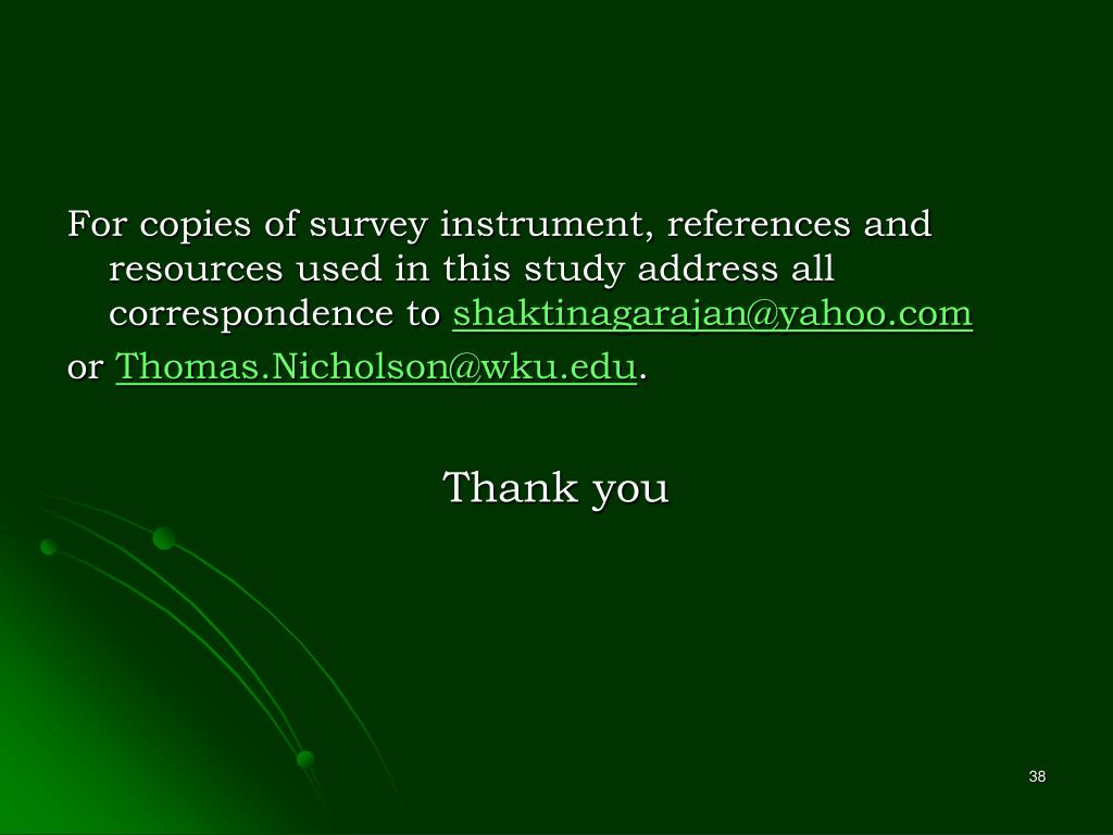 For copies of survey instrument, references and resources used in this study address all correspondence to
