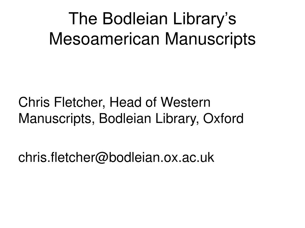 The Bodleian Library's Mesoamerican Manuscripts