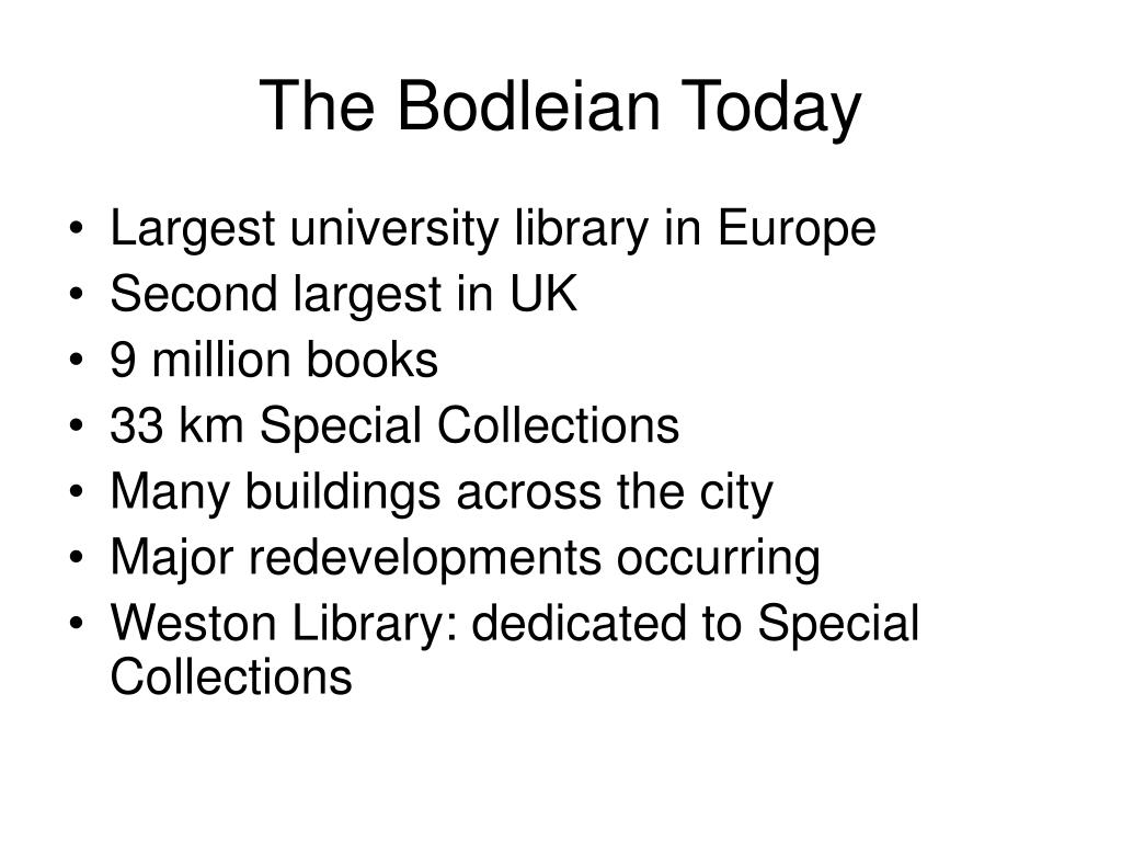 The Bodleian Today