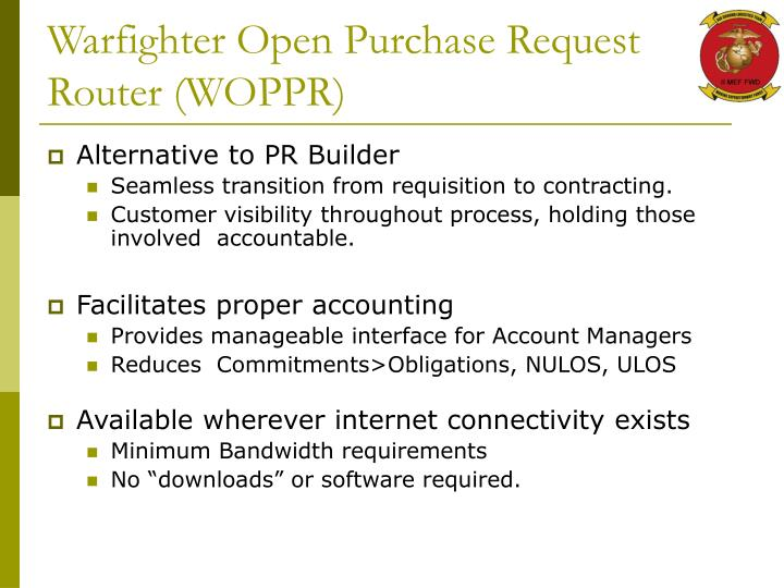 Warfighter open purchase request router woppr