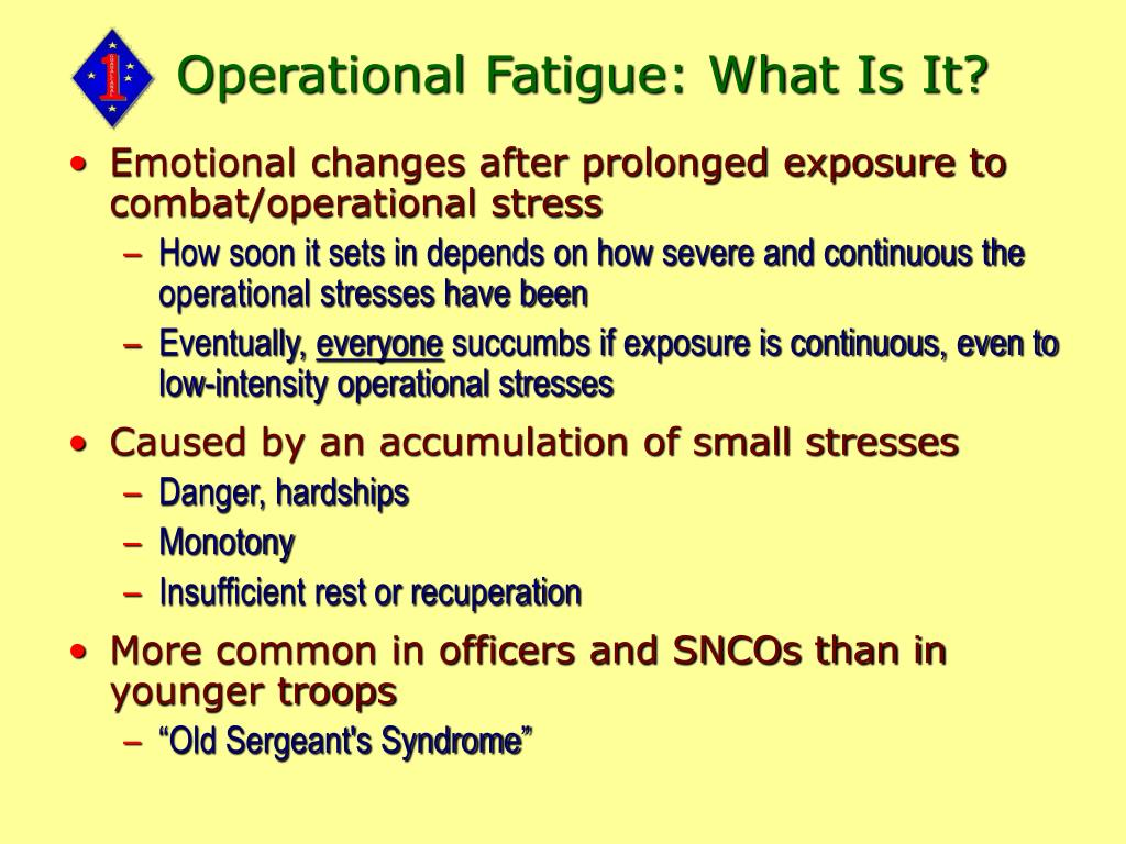Operational Fatigue: What Is It?