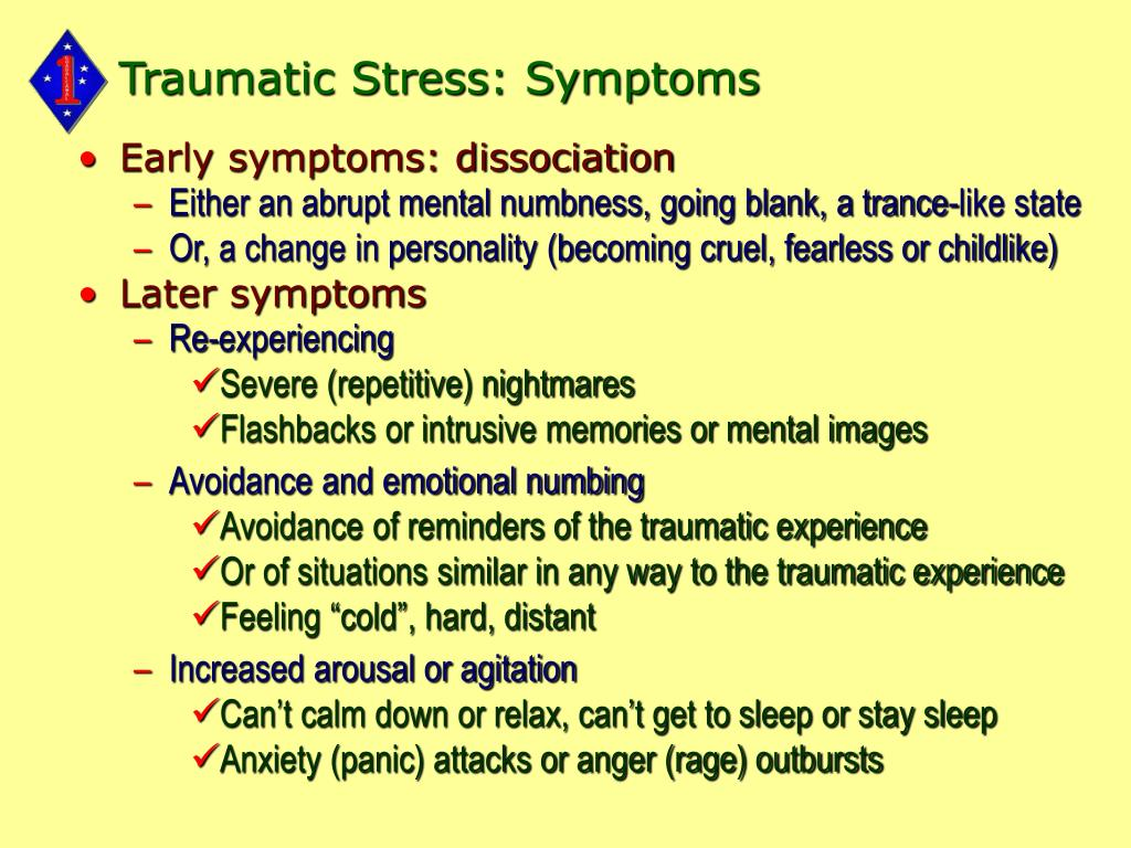 Traumatic Stress: Symptoms