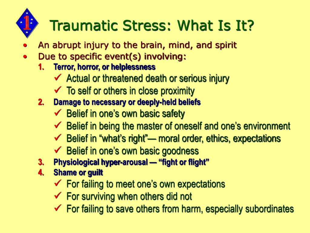 Traumatic Stress: What Is It?