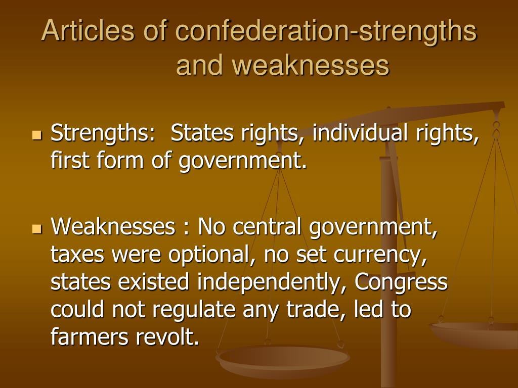 Articles of confederation-strengths and weaknesses
