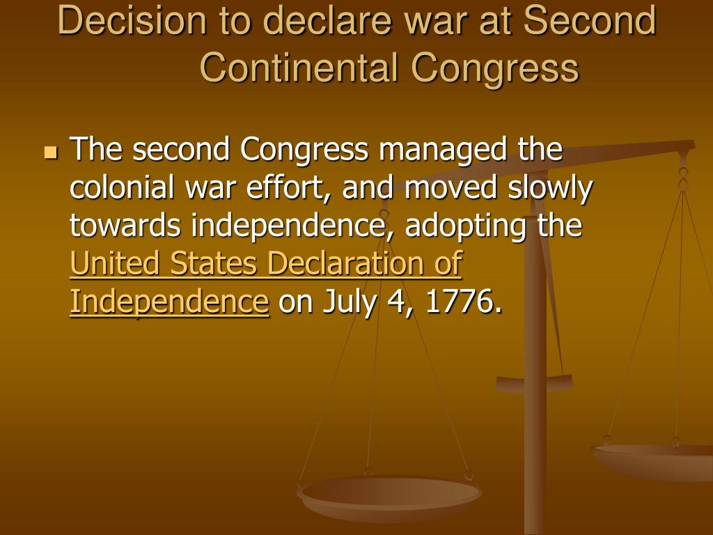 Decision to declare war at Second Continental Congress