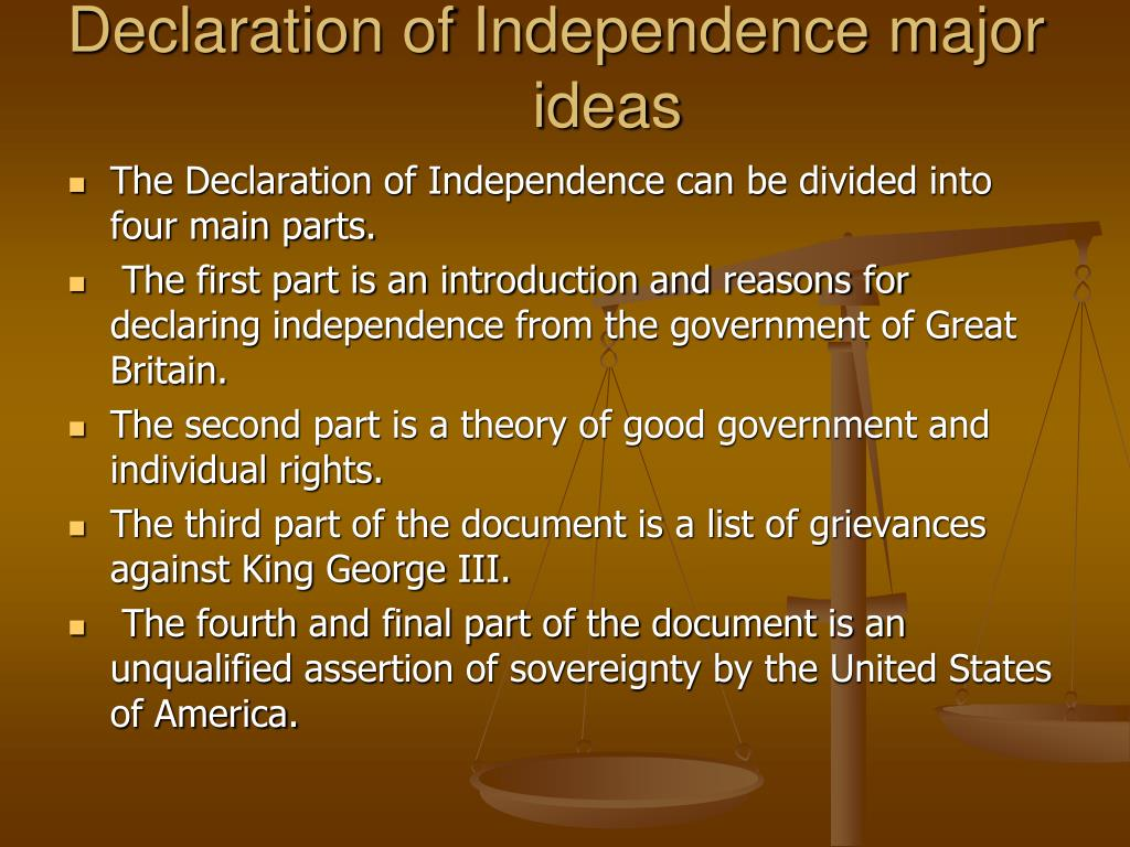 Declaration of Independence major ideas