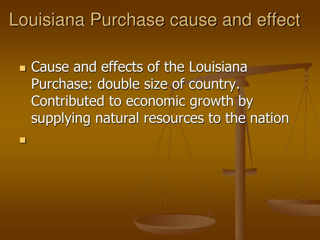 Louisiana Purchase cause and effect
