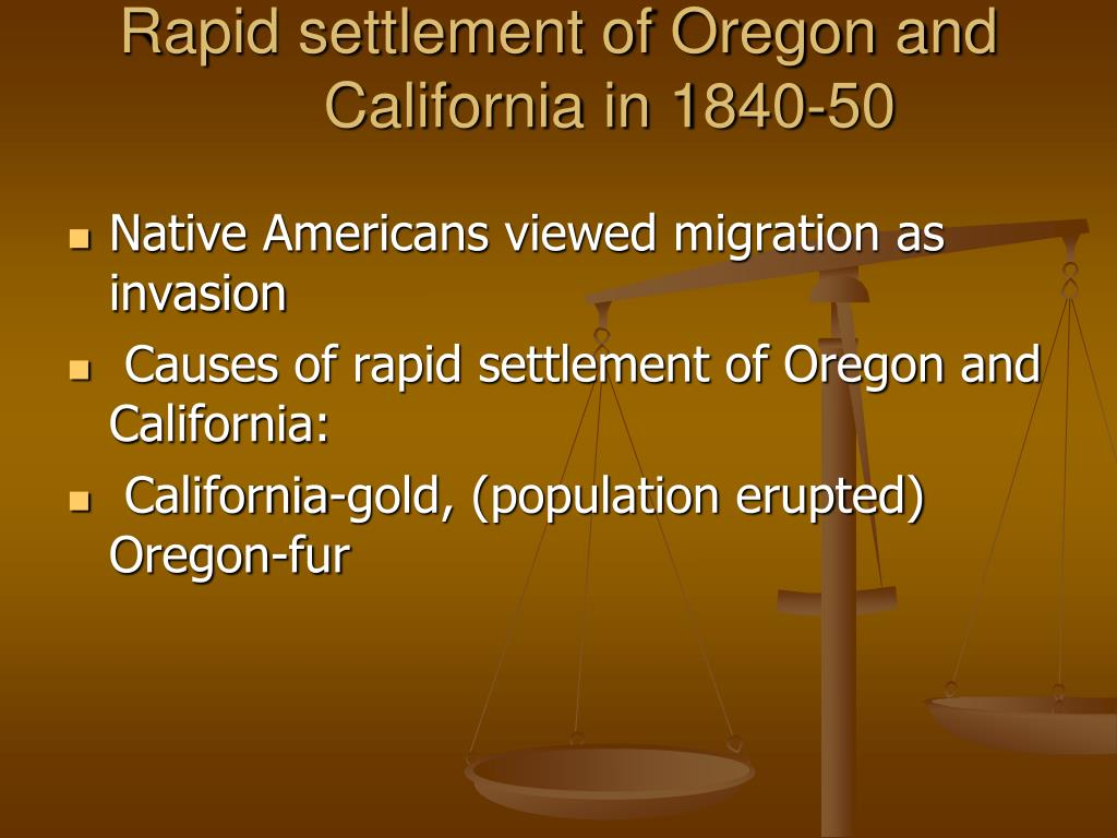 Rapid settlement of Oregon and California in 1840-50