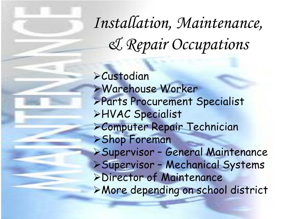 Installation, Maintenance, & Repair Occupations