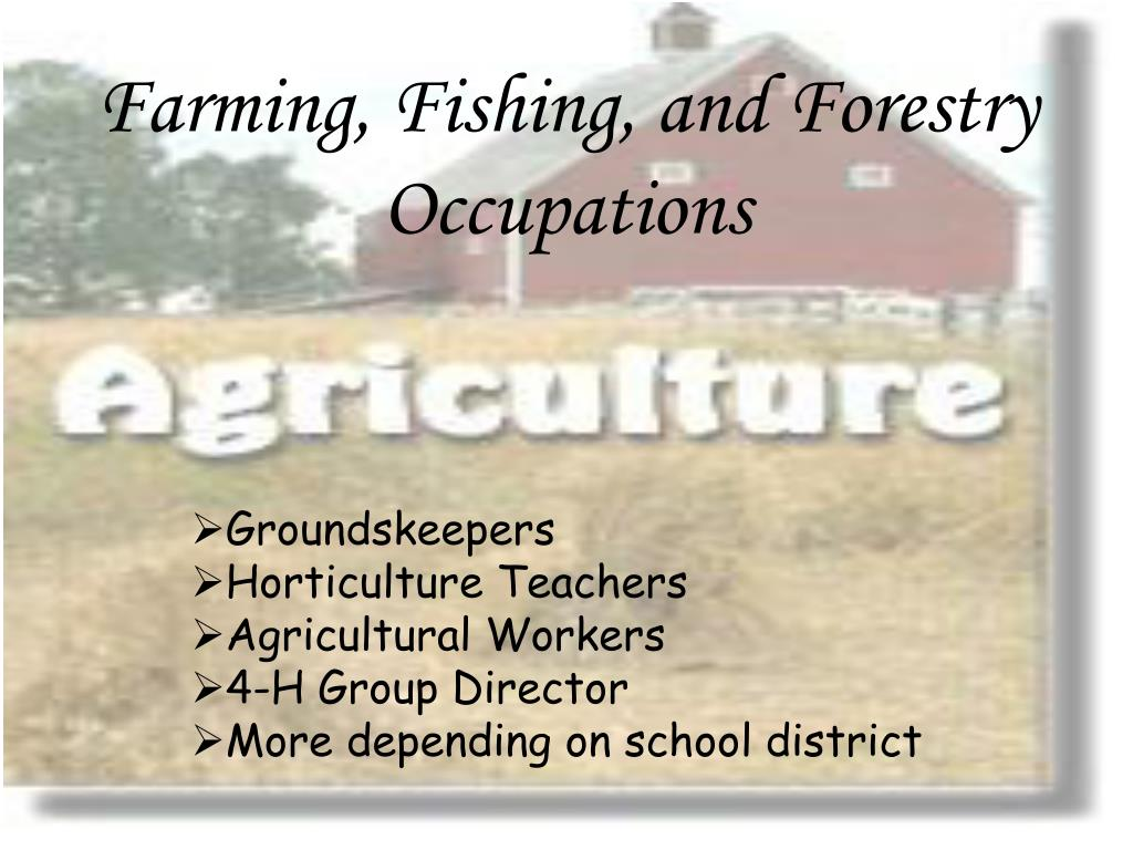 Farming, Fishing, and Forestry Occupations