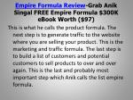 empire formula review grab anik singal free empire formula 300k ebook worth 976