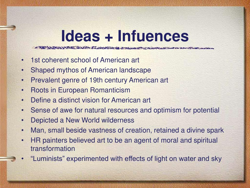 Ideas + Infuences