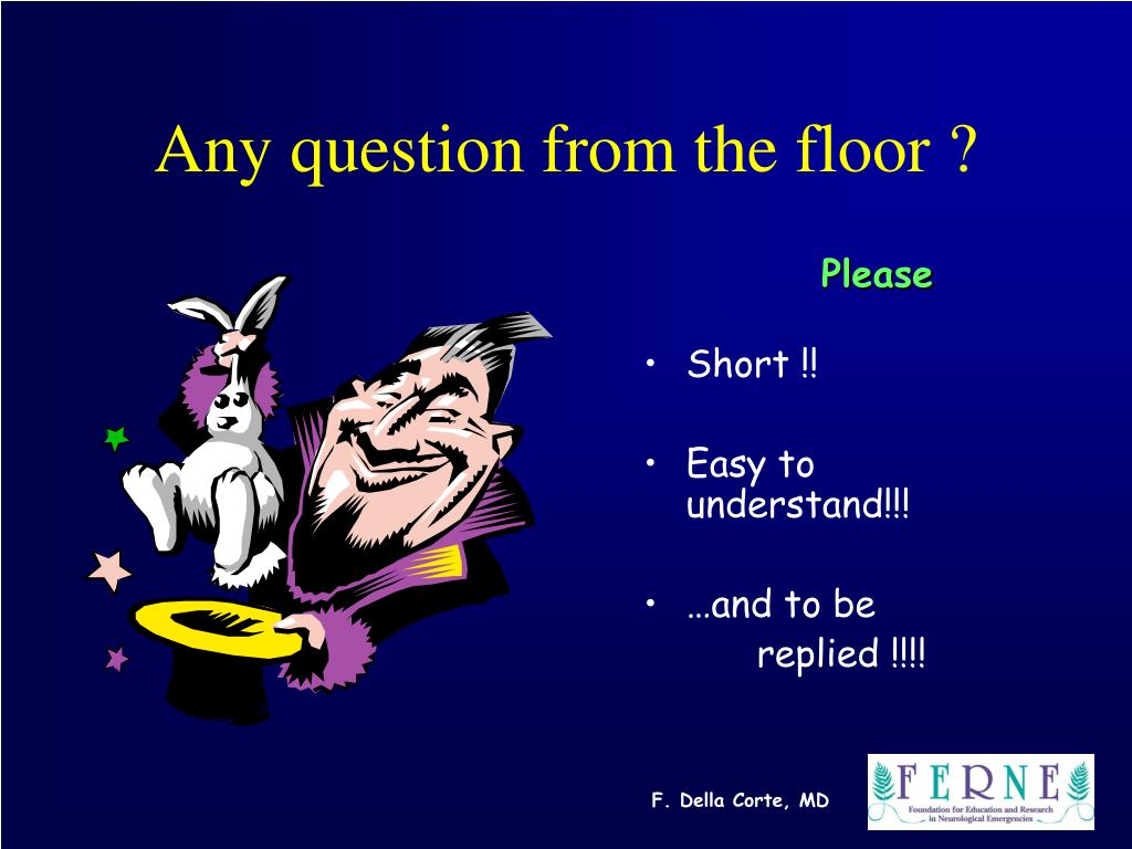 Any question from the floor ?