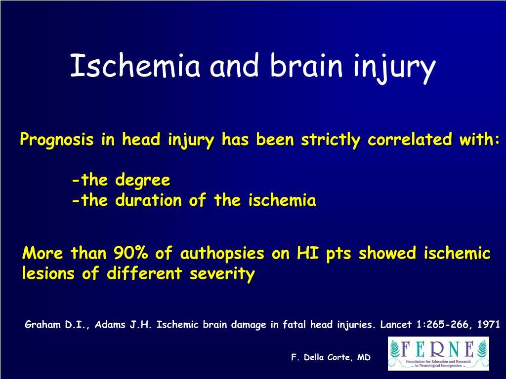Ischemia and brain injury