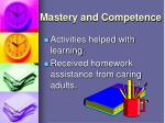 mastery and competence