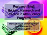 research brief bridging research and practice in after school programs