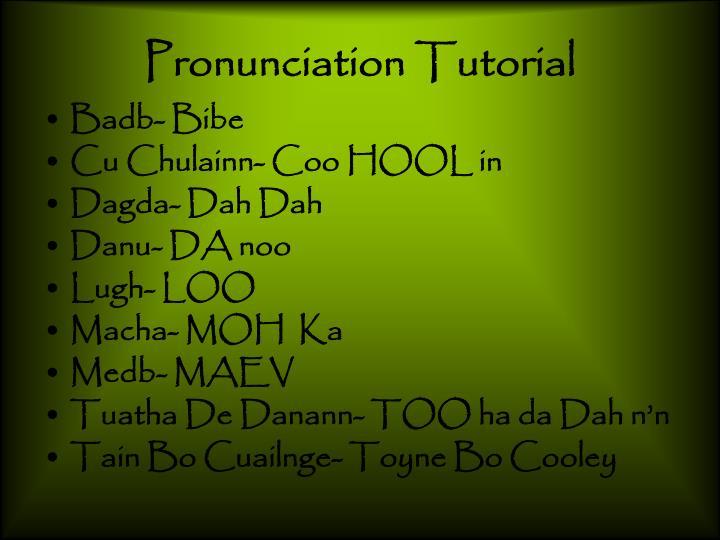 Pronunciation tutorial