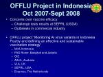 offlu project in indonesia oct 2007 sept 2008