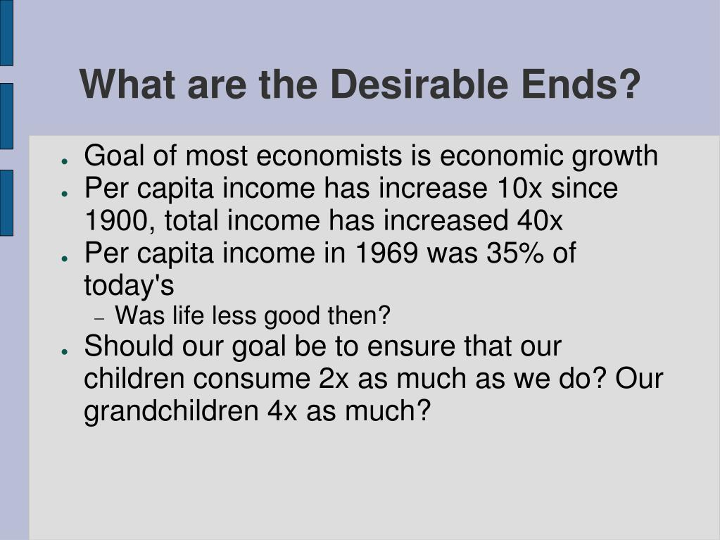 What are the Desirable Ends?