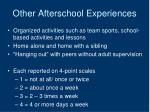 other afterschool experiences