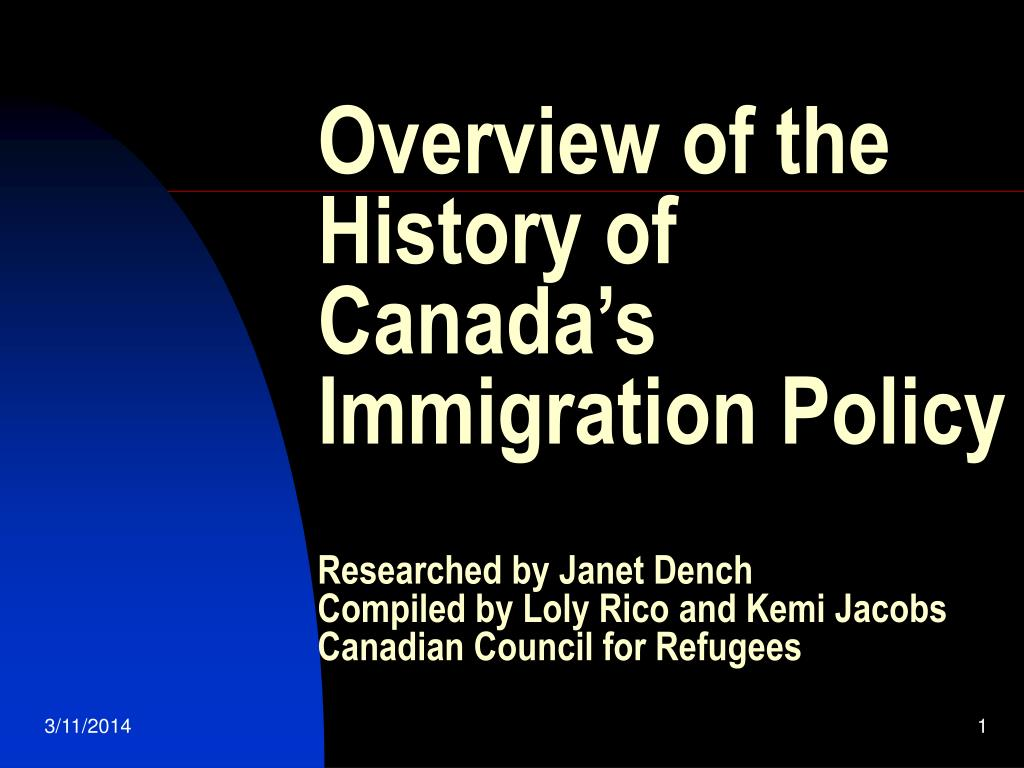 Overview of the History of Canada's Immigration Policy