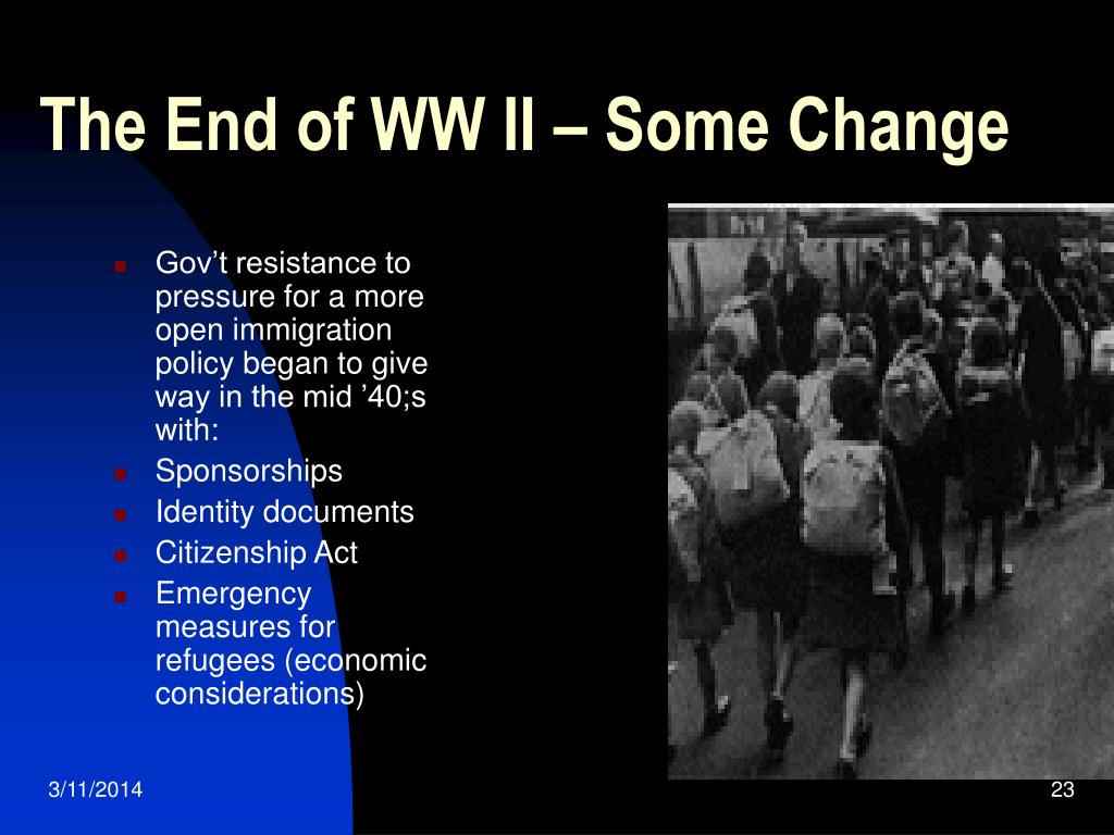 The End of WW II – Some Change