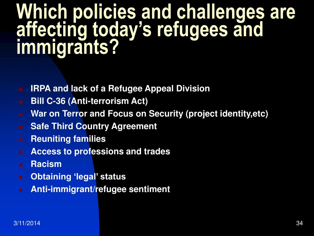 Which policies and challenges are affecting today's refugees and immigrants?