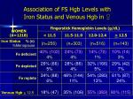 association of fs hgb levels with iron status and venous hgb in
