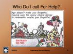 who do i call for help