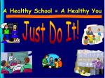 a healthy school a healthy you