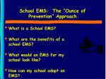 school ems the ounce of prevention approach