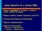 some benefits of a school ems
