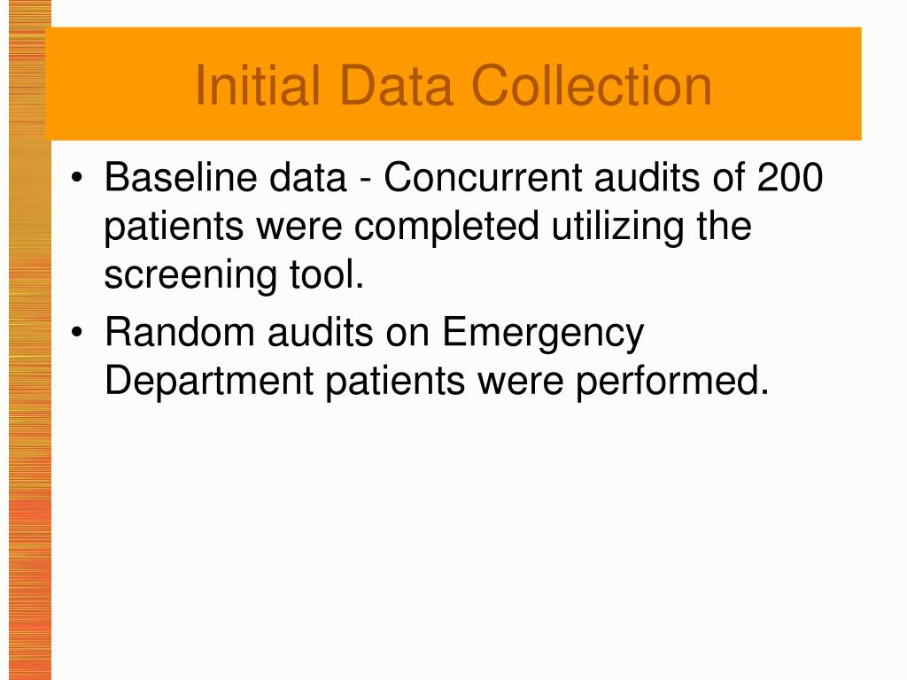 Baseline data - Concurrent audits of 200 patients were completed utilizing the screening tool.
