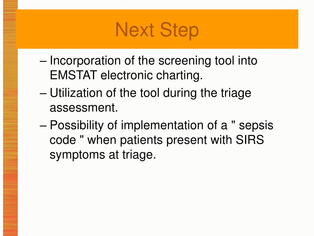 Incorporation of the screening tool into EMSTAT electronic charting.