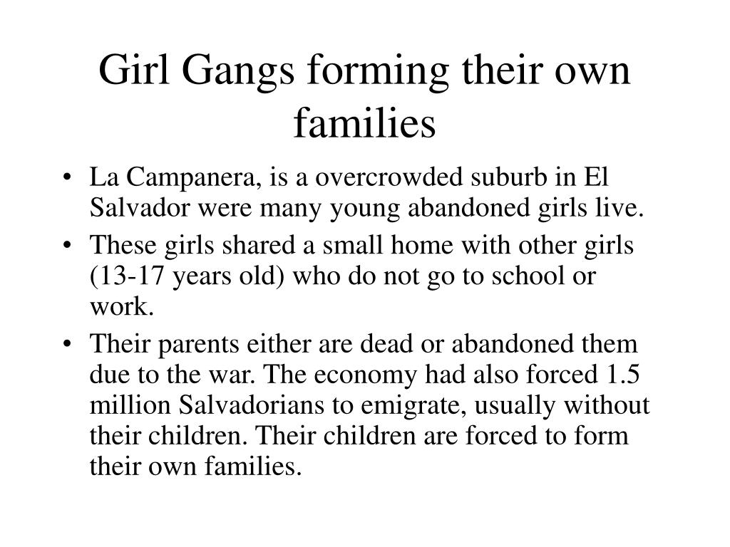 Girl Gangs forming their own families