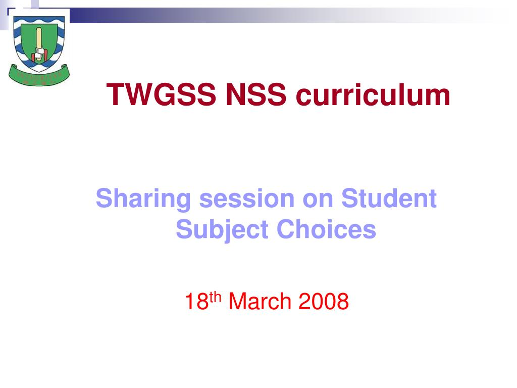 twgss nss curriculum l.